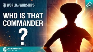Who is that Commander? | World of Warships