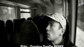 Eldo - Granice REMIX by DonDe
