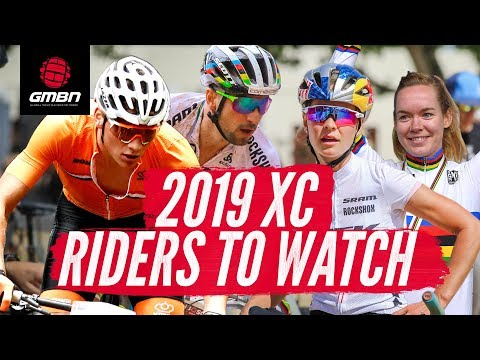 Cross Country Mountain Bike Racers To Watch In 2019