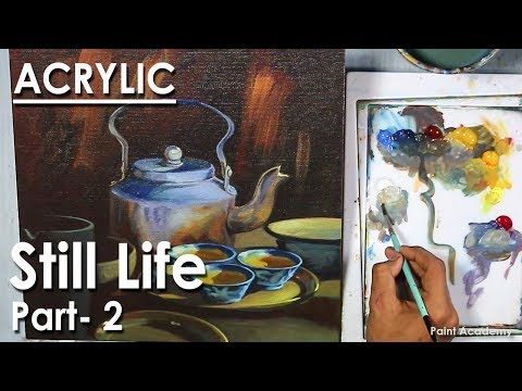 Acrylic Still Life Painting : Kettle, Cup & Utensils | Part- 2