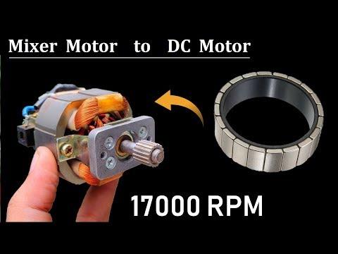 17000 RPM - Make High Speed DC Motor from 220V AC Mixer Motor DIY