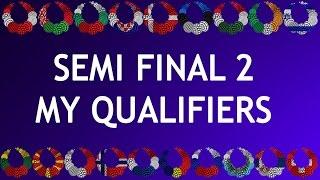 Eurovision 2017 - Semi Final 2 - My Qualifiers (Random order)