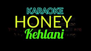 [Karaoke, Female] Kehlani - Honey (Lyrics Video)