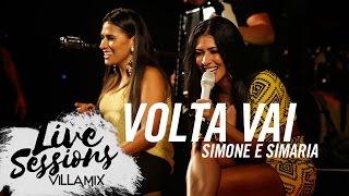 Volta vai - Simone e Simaria - Live Sessions - Villa Mix Festival Fortaleza