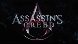 Trailer Music Assassin's Creed (movie 2016) - Soundtrack Assassin's Creed (Theme Song)