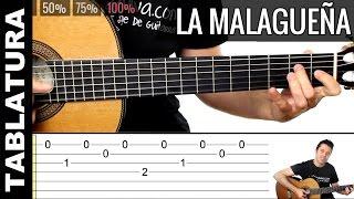 Como tocar guitarra La Malagueña (flamenco) con TABS a diferentes velocidades