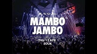 ZOUK MAMBO JAMBO CLARKE QUAY - THAT'S THE WAY I LIKE IT/ OH L'AMOUR