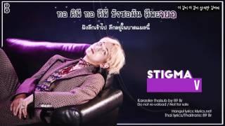 [Karaoke-Thaisub] Stigma - V of BTS(방탄소년단)