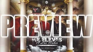 Juanka El Problematik Ft. Divino - Me Elevas A Las Nubes Remix (PREVIEW)