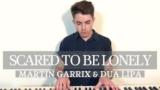 Scared to Be Lonely - Cover by Gabe Reali (Martin Garrix/Dua Lipa)
