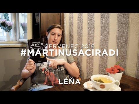 Červencové knižní tipy: Léňa - Přítelkyně smrti #martinusaciradi