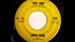 LINDA CARR & THE IMPOSSIBLES - SHY ONE - RAY STAR 779, 45 RPM!