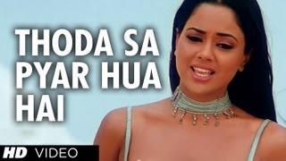 Thoda Sa Pyar Hua Hai [Full Song] Maine Dil Tujhko Diya width=