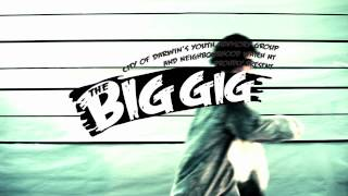 The BIG GIG 2012 TV commercial