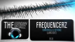 Frequencerz - Tomorrow & Beyond (Lars Edit) (A Tribute to Lars Min) [HQ + HD]