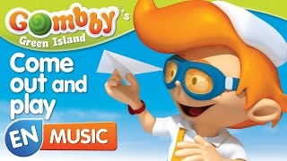 Music - Come out and play - Sing and Dance with Gombby in English - Gombby´s Green Island
