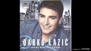 Darko Lazic - Gluvo doba - (Audio 2011)