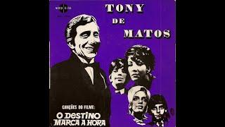 Tony de Matos - O Destino Marca a Hora (1970)