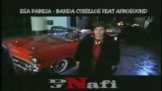 ESA PAREJA - BANDA CUISILLOS FEAT AFROSOUND