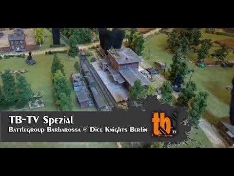 Battlegroup Barbarossa @ Dice Knights Berlin [TB-TV Spezial]