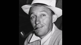 Bing Crosby - Once In A While