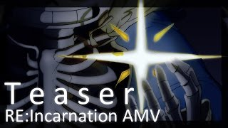 [Undertale] Re:Incarnation AMV - Teaser - v0idless
