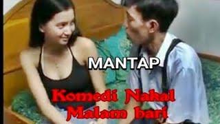KOCAK ,KOMEDI Nakal Malam Hari width=