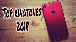 Top  BEST Ringtones 2018 [Download]