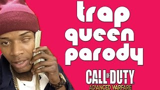 Fetty Wap - Trap Queen ( Music Video Parody ) Advanced Warfare