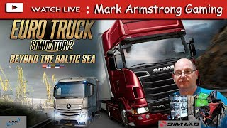 Euro Truck Simulator 2 Beyond the Blatic-Sea with Mark's Dad