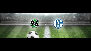 Lets play Fifa 19#33 Hannover 96 vs Fc Schalke 04 Karrieremodus (german)