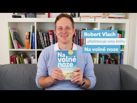 Robert Vlach představuje svou knihu Na volné noze
