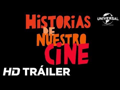 HISTORIAS DE NUESTRO CINE - Tráiler 1 (Universal Pictures) - HD