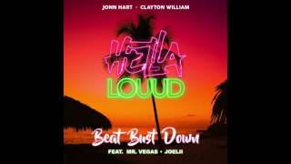 "Jonn Hart X Clayton William #HellaLouud - ""Beat Bust Down"" feat. Mr. Vegas & Joelii"