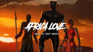 """ Africa Love "" - Afro Hip Hop / Rap Beat Instrumental - Type Beats ( Prod By azoF Beats )"