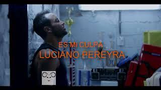 Luciano Pereyra - Es Mi Culpa (Pista Oficial) Pistas profesionales #LasEstrellas# karaoke