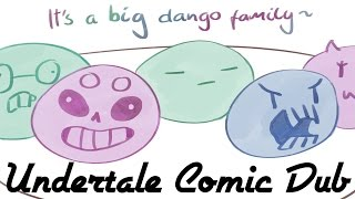 A Big Dango Family! - Undertale Comic Dub