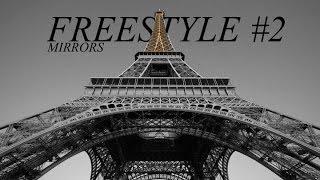 MIRRORS - FREESTYLE #2 LYRICS (MAD CITY)