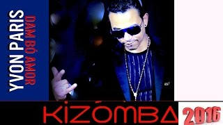 Yvon parys Dam Bo Amor Kizomba 2016 Audio )