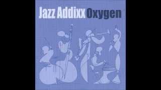 Jazz Addixx - Intro