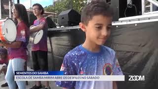 01-03-19 - ESCOLA DE SAMBA MIRIM SEMENTES DO SAMBA ABRE OS DESFILES NO SÁBADO - ZOOM TV JORNAL