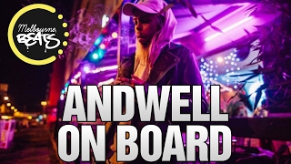 Andwell - On Board [Exclusive]