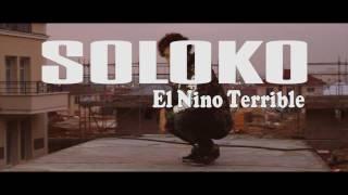 SOLOKO X EL NINO TERRIBLE