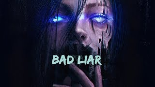 Krewella - Bad Liar (lyrics)
