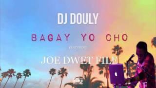 DJ Douly   Bagay Yo Cho ft  Joé Dwèt Filé 2016 djkrysss