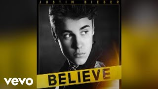 Justin Bieber - Right Here (Audio) ft. Drake