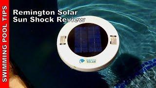 "Remington Solar Chlorine-Free ""Sun Shock"" - For an Algae Free Pool"