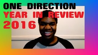 One Direction Year In Review 2016