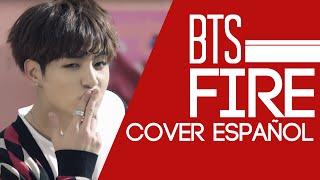 BTS (방탄소년단) - FIRE [ Cover Español / Spanish Cover ] Trickcode & Taca