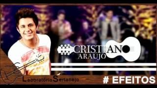 Cristiano Araújo - EFEITOS | OFFICIAL DVD 2012